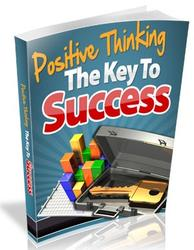 Positive Thinking As The Key To Success