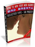 How To Win Your War Against Bad Breath